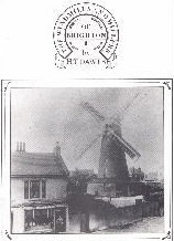 Click here for details on The Windmills And Millers Of Brighton